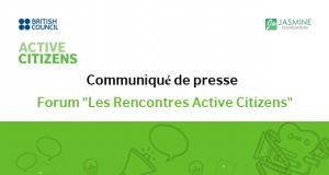 Communiqué de presse Forum «Les Rencontres Active Citizens»