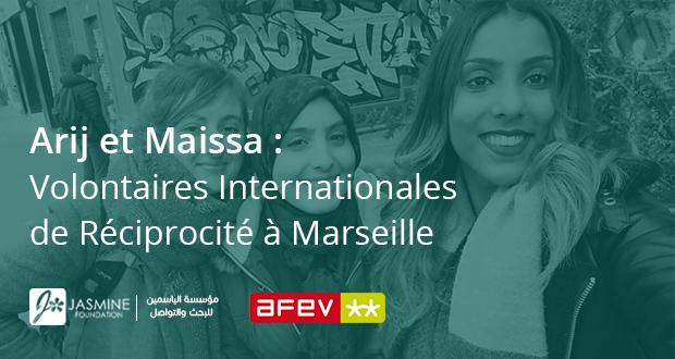 Témoignages Arij et Maissa : Volontaires Internationales de Réciprocité à Marseille