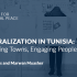 « Decentralization in Tunisia: Empowering Towns, Engaging People » By Sarah Yerkes and Marwan Muasher
